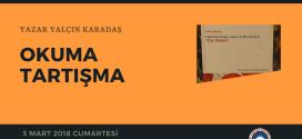 OKUMA – TARTIŞMA II